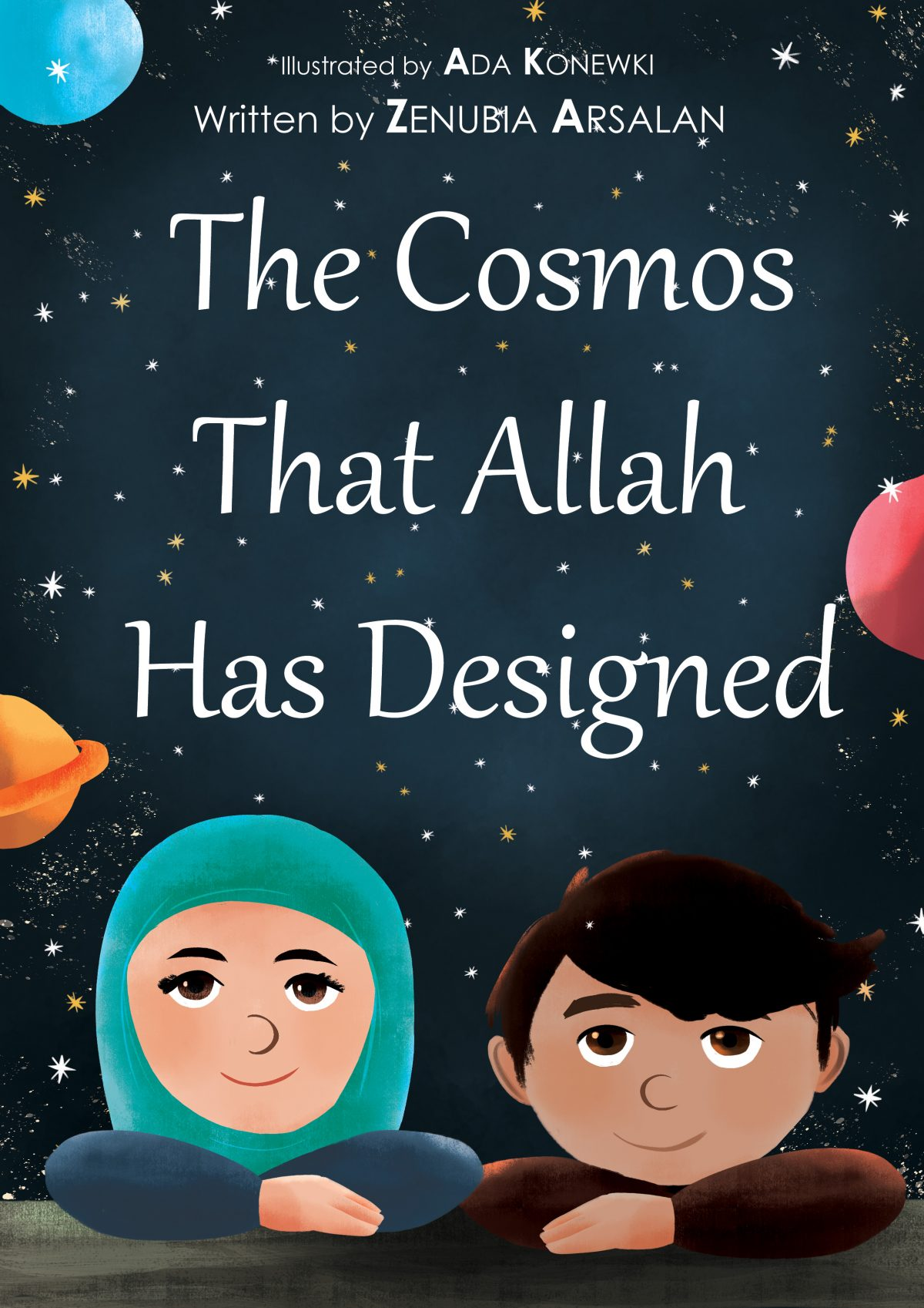 The Cosmos that Allah has Designed